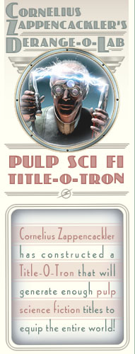 The Random Pulp Science Fiction Title Generator from